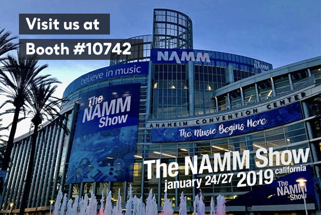 We're ready to meet you at NAMM!